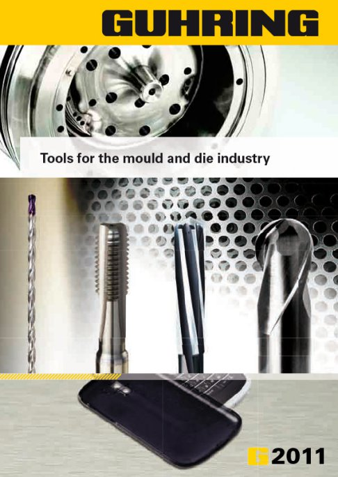 Guhring - Tools for the mould and die industry