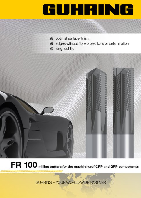 FR 100 for CFRP - milling cutters for the machining of CRP and GRP components