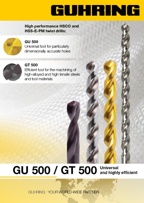 GU 500 and GT 500 - high-performance HSCO and HSS-E-PM twist drills