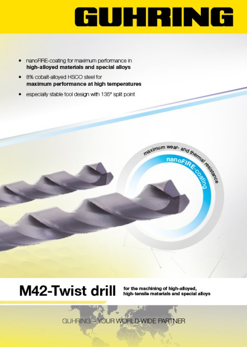 M42 Twist Drill for the machining of high-alloyed, high-tensile materials and special alloys