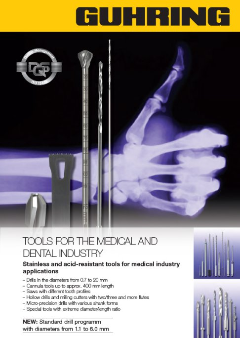 Tools for the medical and dental industry